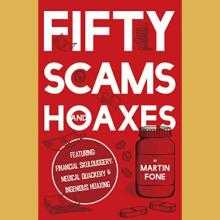 Martin Fone, Fifty scams and hoaxes.